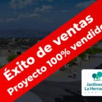 """""""Jardines de La Herradura"""" Éxito de ventas."""